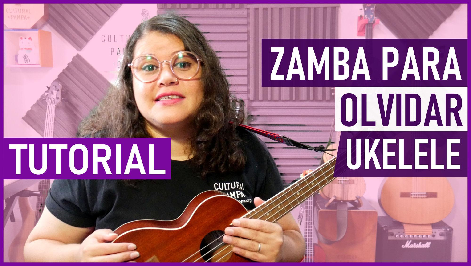 Como tocar Zamba para Olvidar en Ukelele   Tutorial