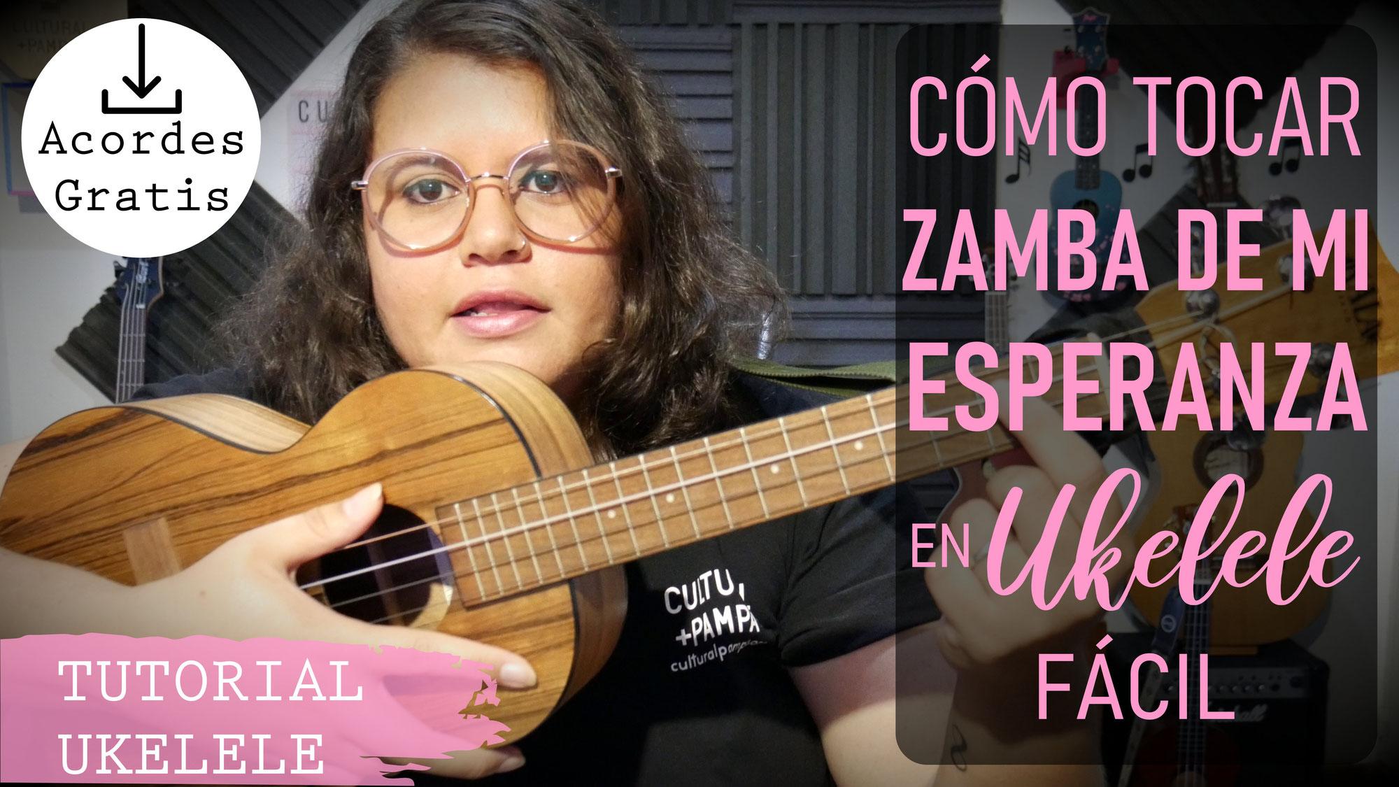 Como Tocar Zamba De Mi Esperanza | TUTORIAL UKELELE (Fácil)