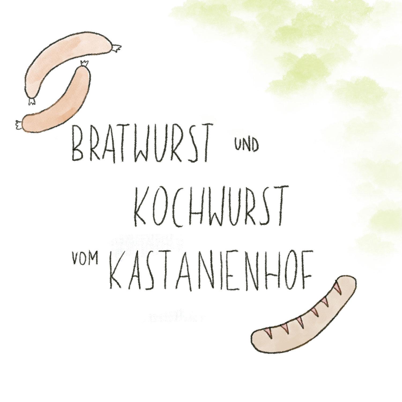 Koch- und Bratwurst vom Kastenienhof