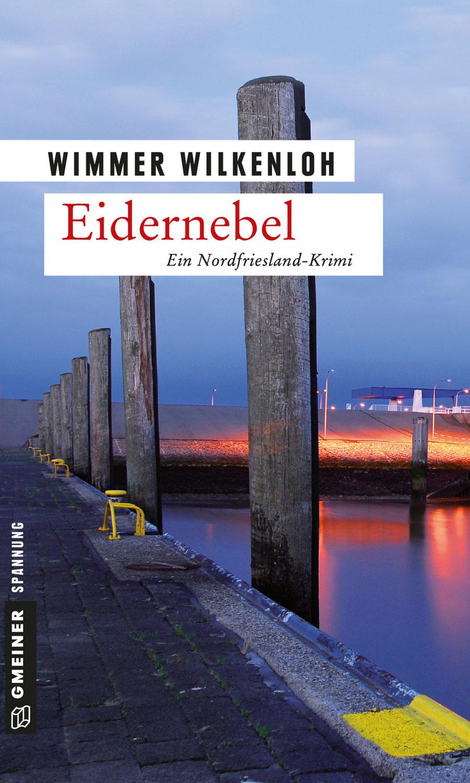 Wimmer Wilkenloh: Eidernebel