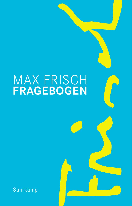 Max Frisch: Fragebogen
