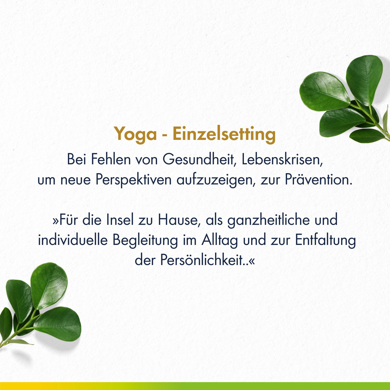 Was macht Yoga - Einzelsetting so wertvoll?