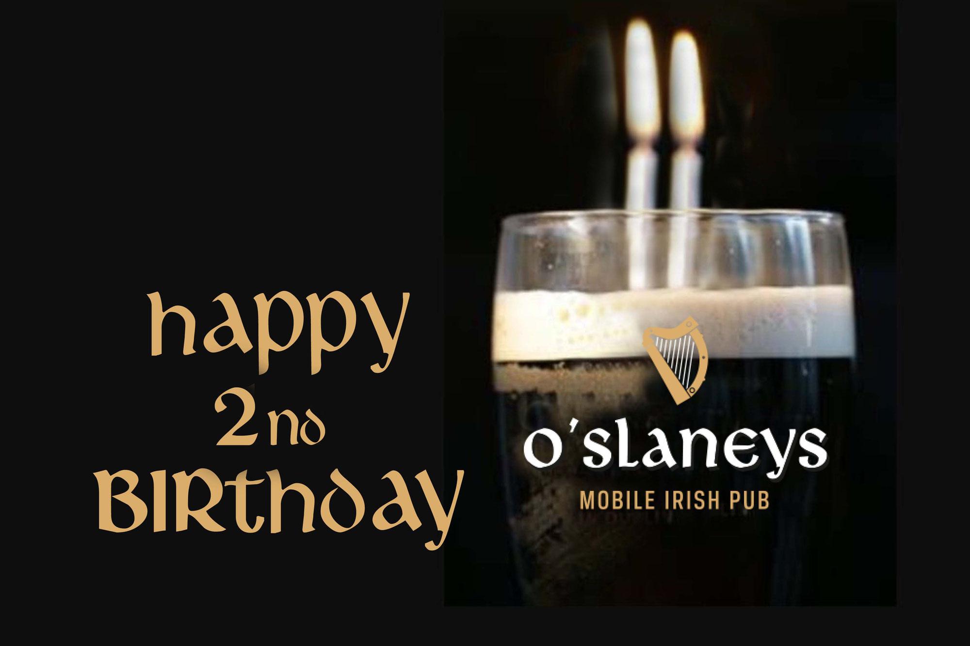Happy 2nd Birthday O'Slaneys