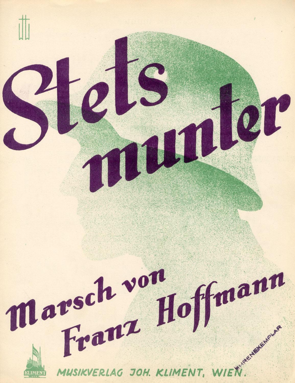 """Zum 75. Todestag von Franz Hoffmann, Komponist des Marsches """"Stets munter"""""""