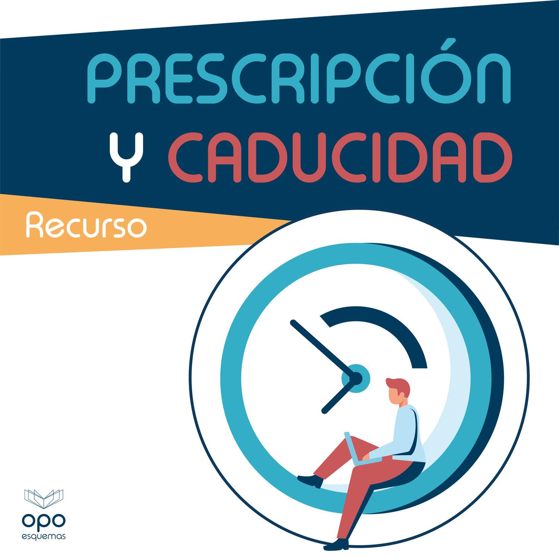 Diferencia entre prescripción y caducidad. Ejemplos