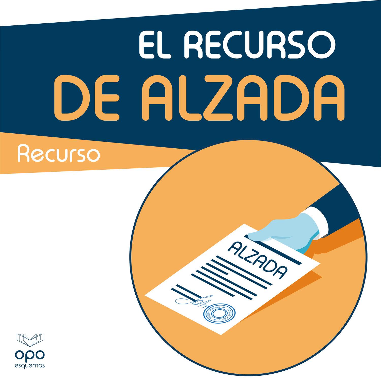 Esquemas Oposiciones Gratis. Recurso de Alzada