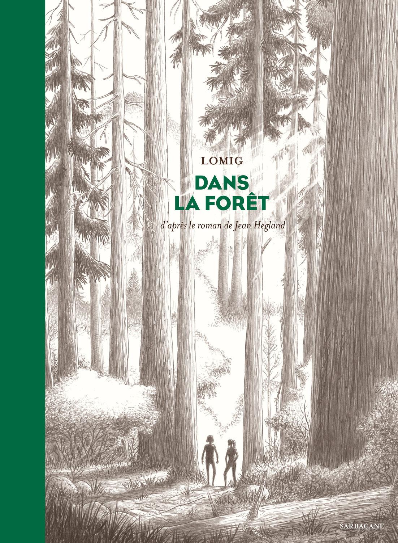 Dans la forêt ; Lomig