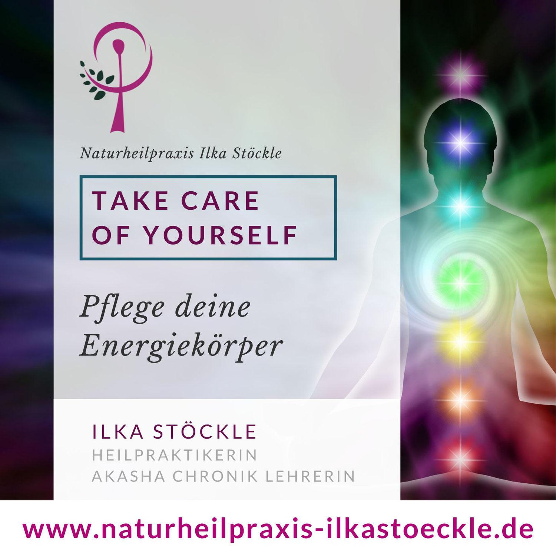 Take care of yourself- Pflege deinen Energiekörper