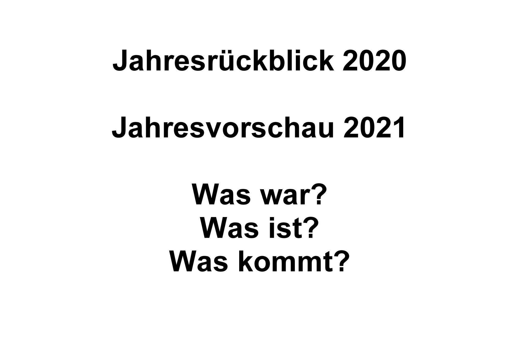 Mein Jahresrückblick 2020 - meine Vorschau auf 2021