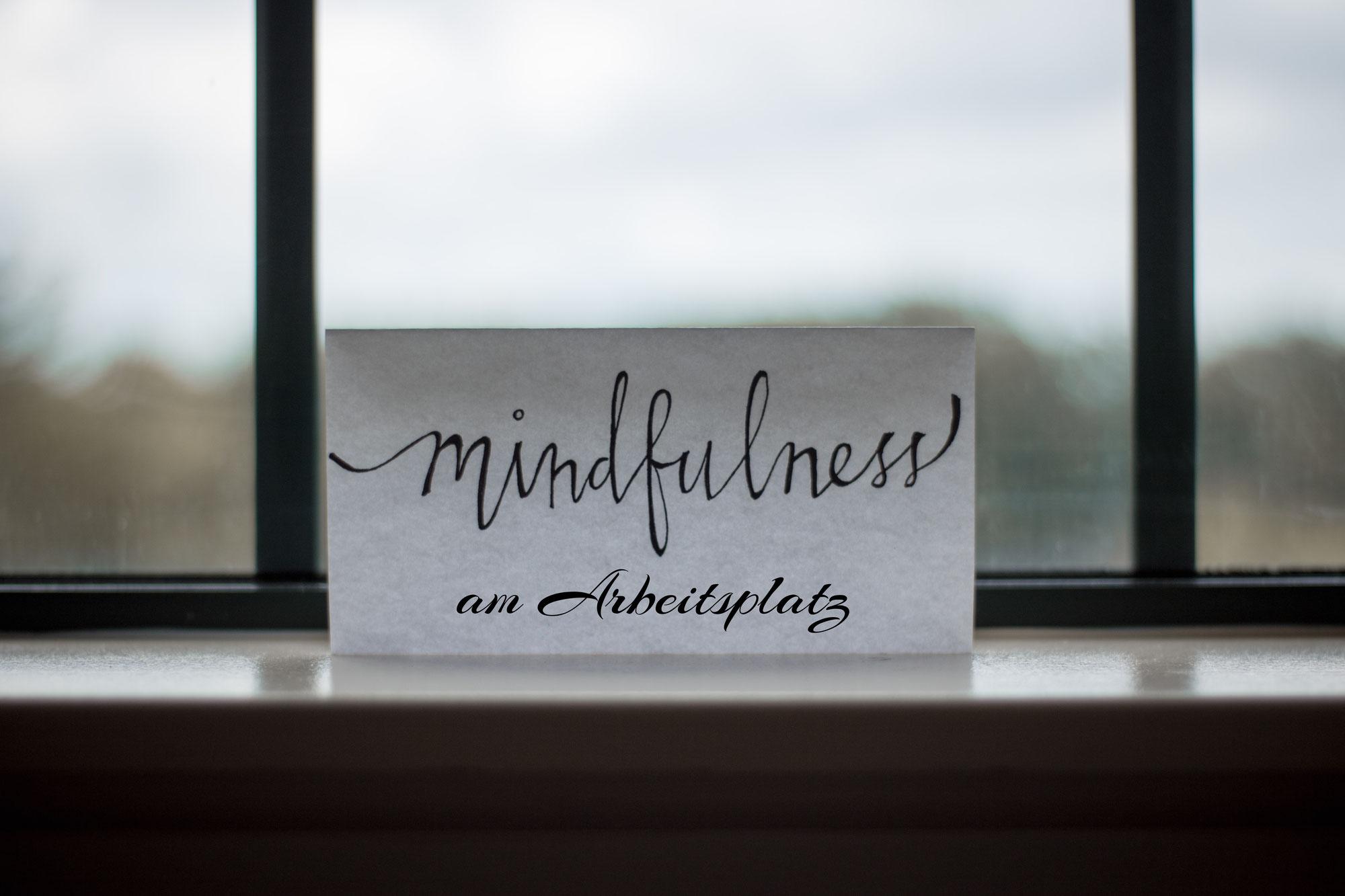 Mindfulness im Arbeitsalltag