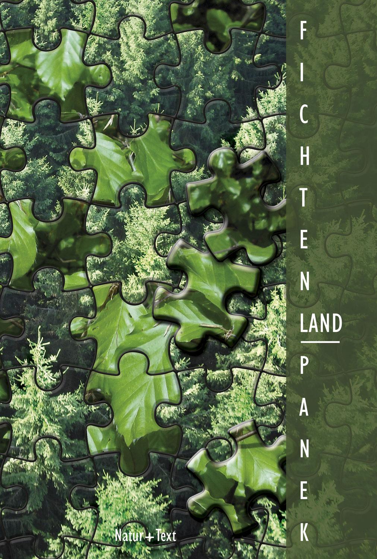 Norbert Panek: FICHTEN-LAND - wie Deutschland seine Wälder verlor