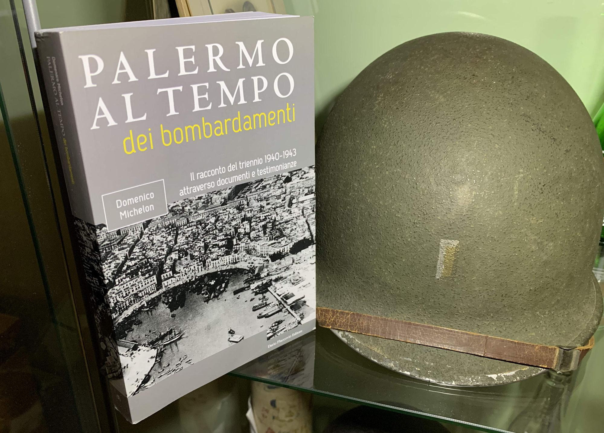 Palermo al Tempo dei Bombardamenti