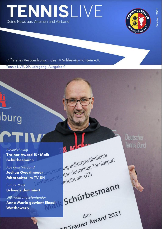 Tennis LIVE 29. Jahrgang  Ausgabe 9 . Hohe Auszeichnung für Mike Schürbesmann ...