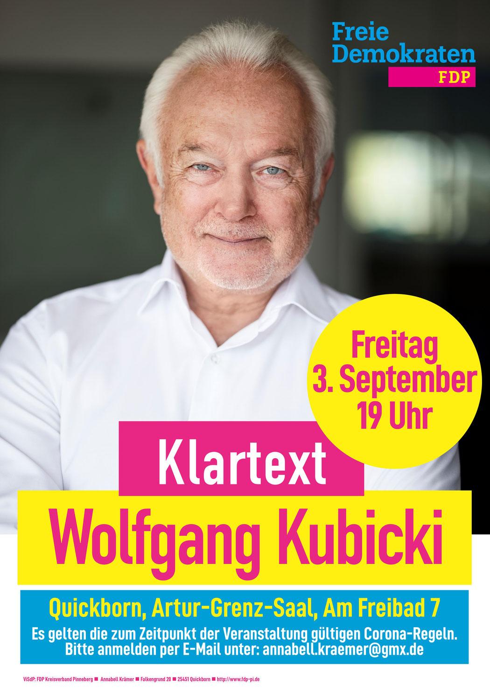 Klartext: Wolfgang Kubicki am Freitag 3. September in Quickborn