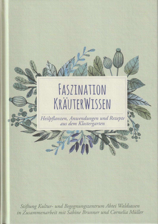 Faszination Kräuterwissen