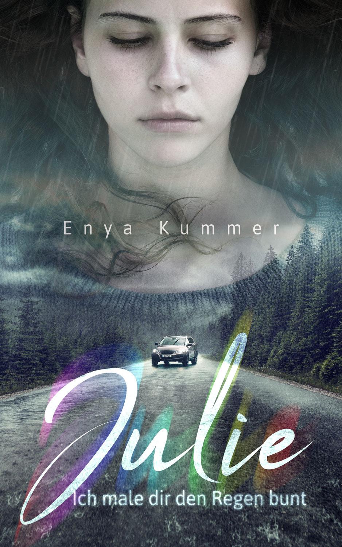 Julie Band 2 Ich male dir den Regen bunt - Enya Kummer