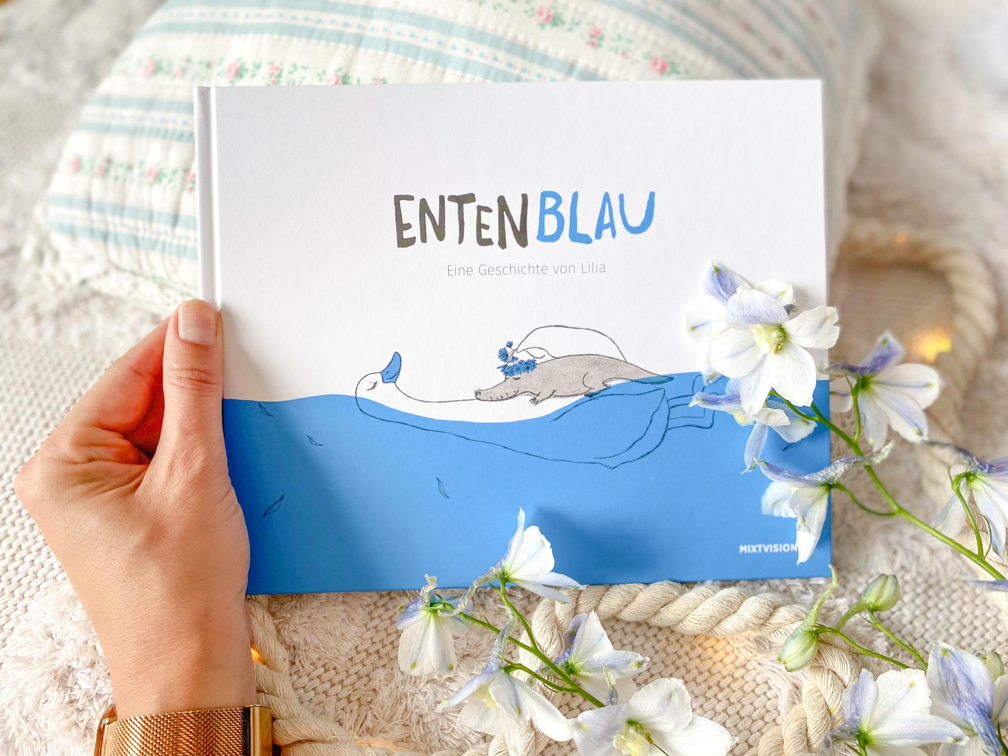 """""""Entenblau""""- eine Geschichte über bedingungslose Liebe und Zusammenhalt"""