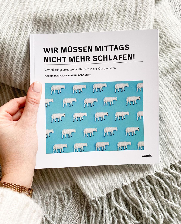 """""""Wir müssen mittags nicht mehr schlafen!""""- Ein Literatur-Tipp für Kita & Krippe"""