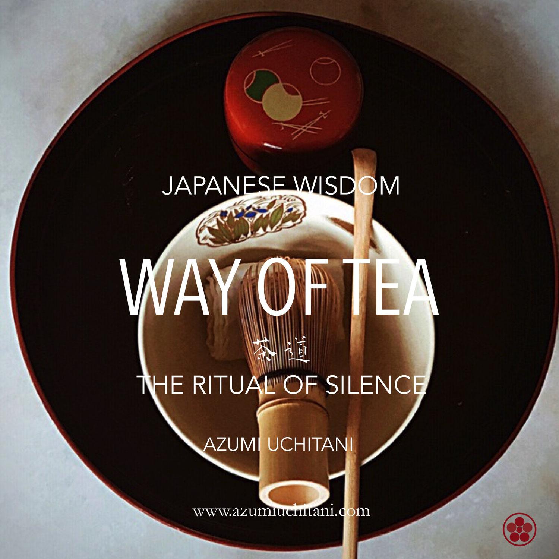 WAY OF TEA - The Ritual of Silence