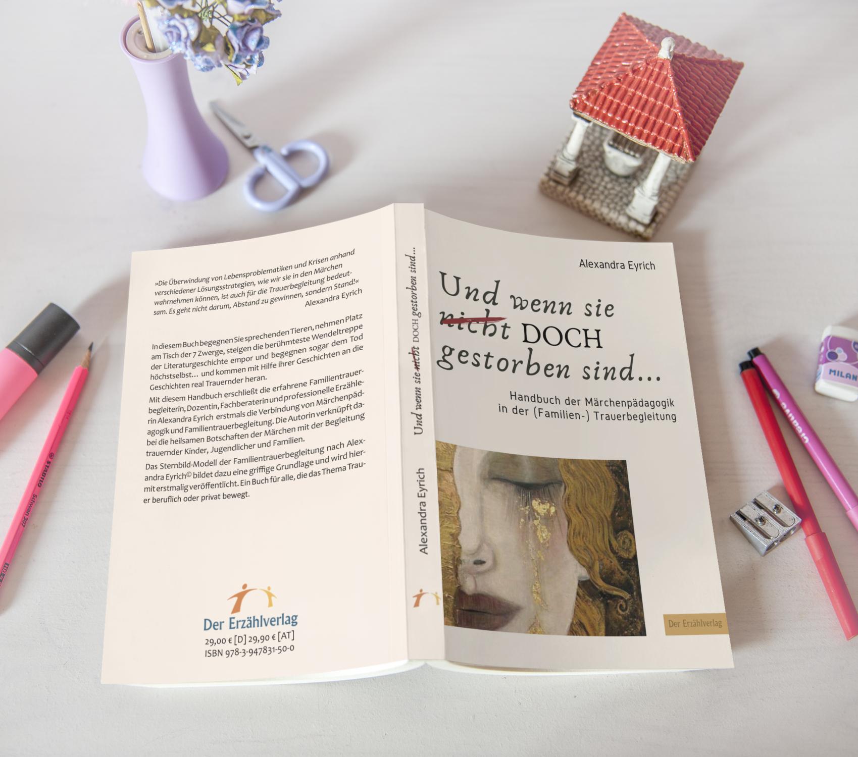 Ein Handbuch der Märchenpädagogik in der Familientrauerbegleitung