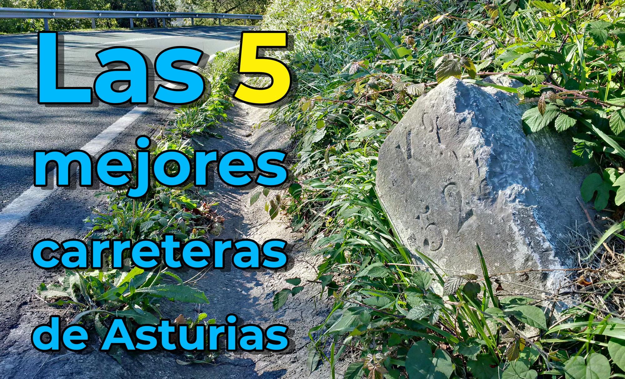 Las 5 mejores carreteras de Asturias