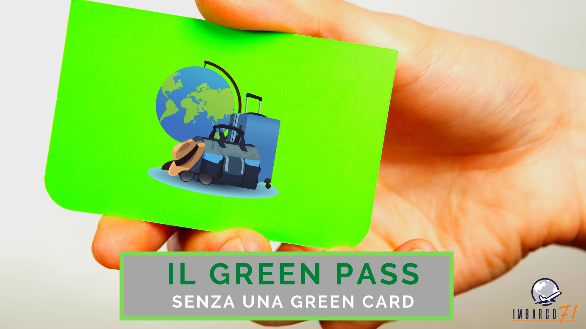 Alla ricerca del GREEN PASS
