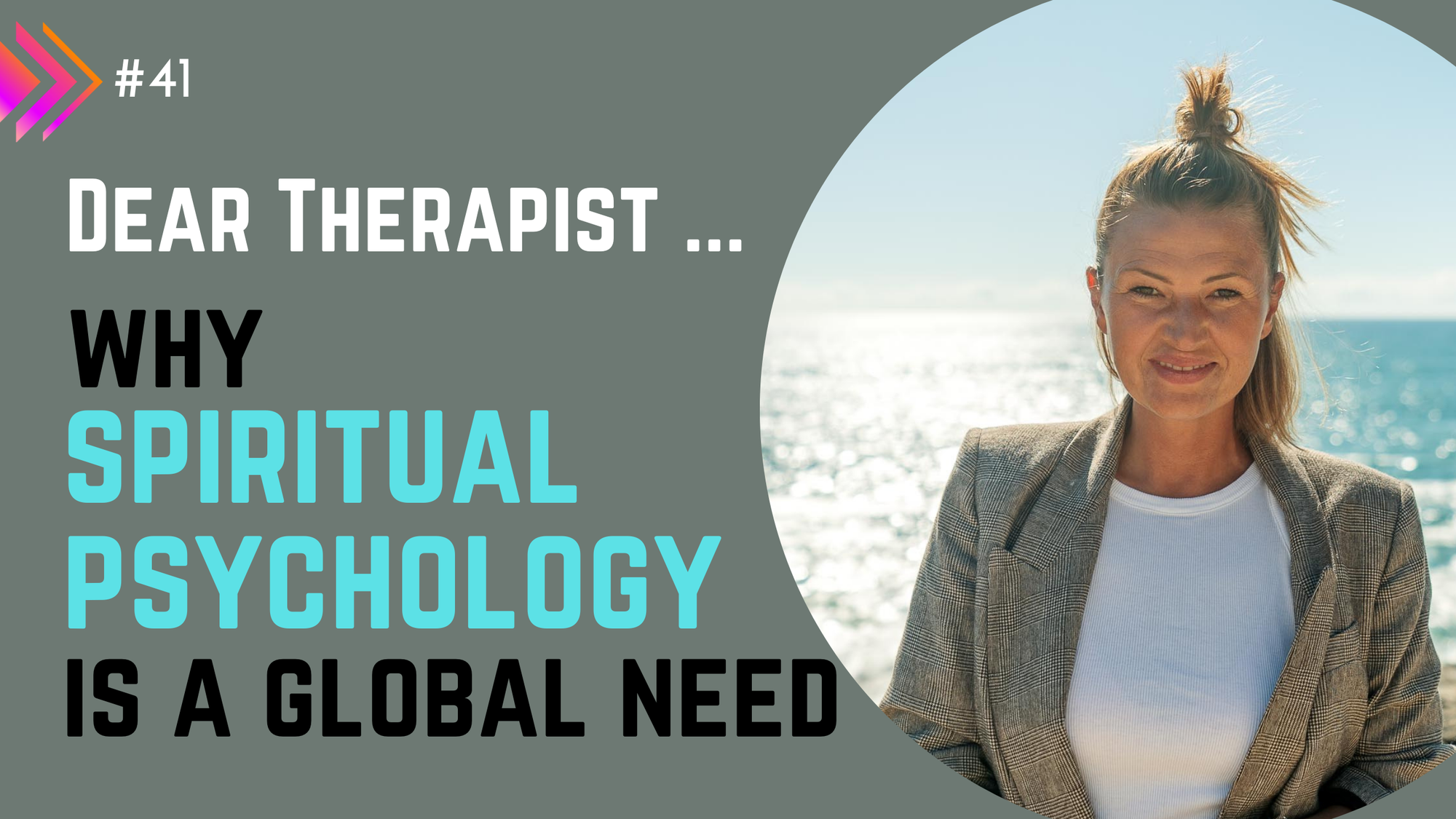 Why Spiritual Psychology Is A Global Need