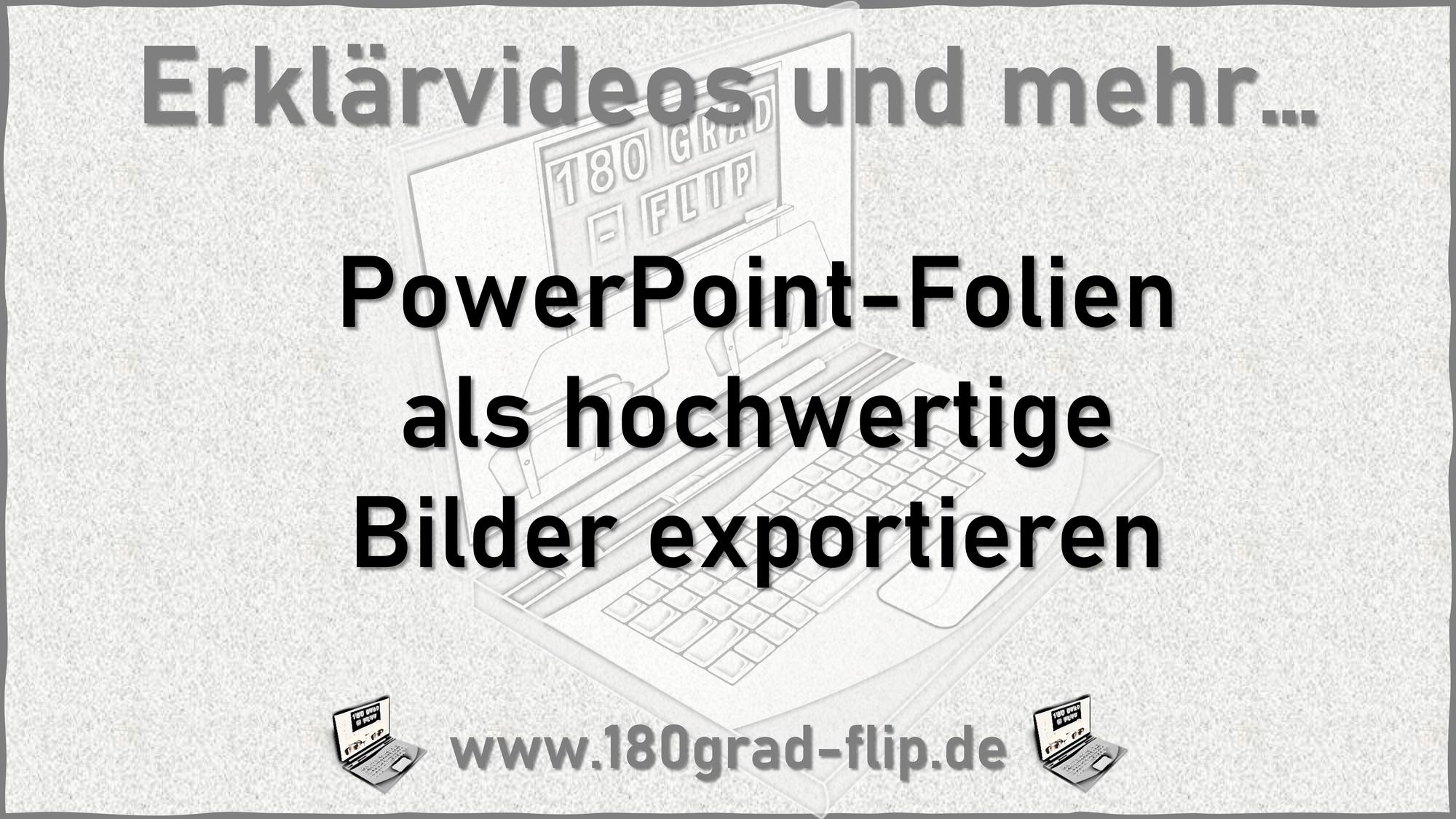 Hochwertiger Bildexport aus PowerPoint