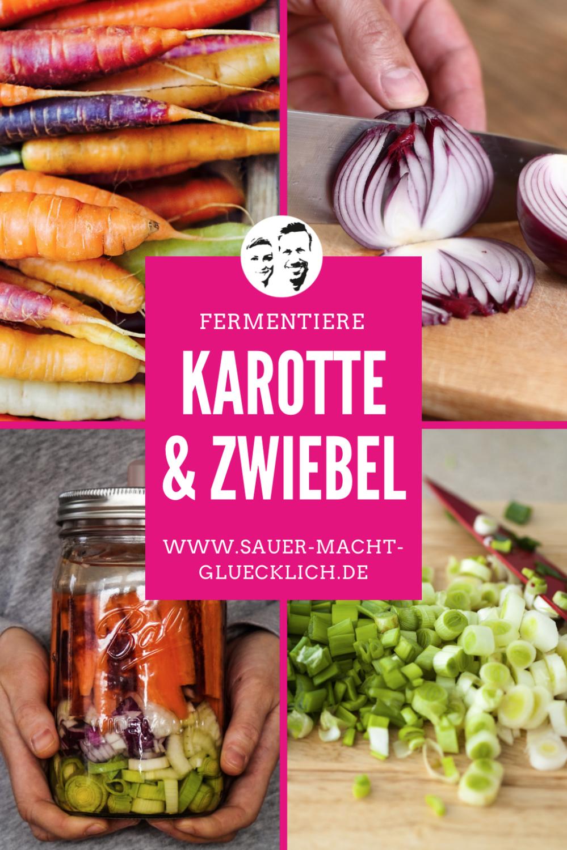 Fermentierte Karotten mit Zwiebeln - Ein Rezept für den Frühling