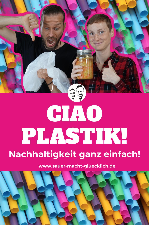 Ciao Plastik! Nachhaltigkeit ganz einfach!