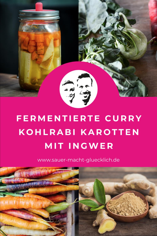 Fermentierte Curry Kohlrabi Karotten - Ein Rezept für dein Frühlingsgemüse
