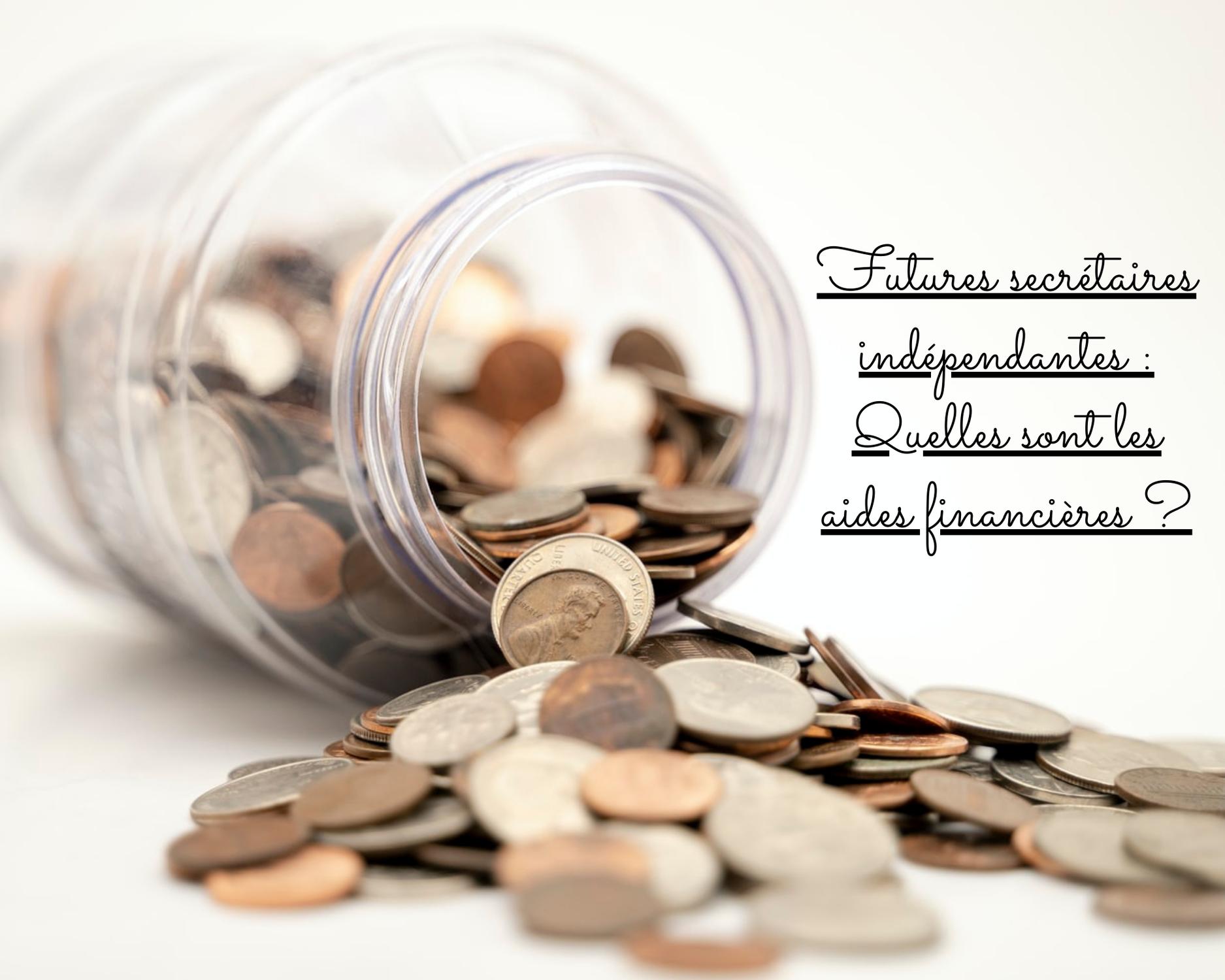 Quelles aides financières pour les futures secrétaires indépendantes?
