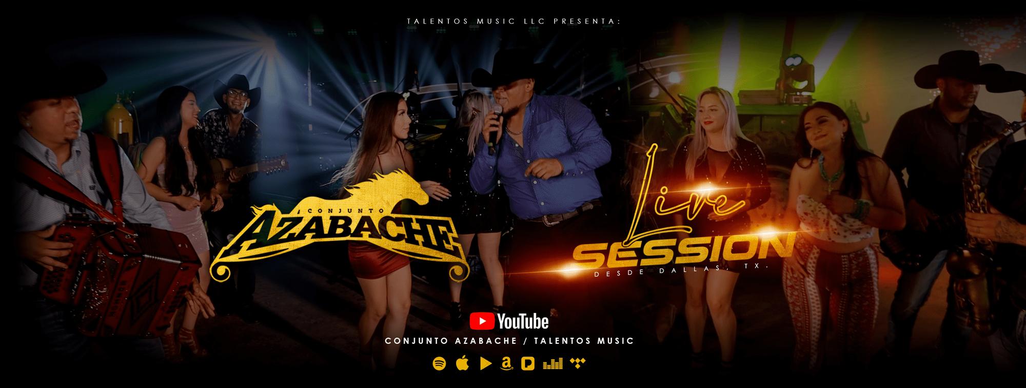 """Lanzamiento de Estreno - Mira Aquí """"Conjunto Azabache"""" Live Session Desde Dallas, Tx., ya disponible en Youtube y Plataformas Digitales."""