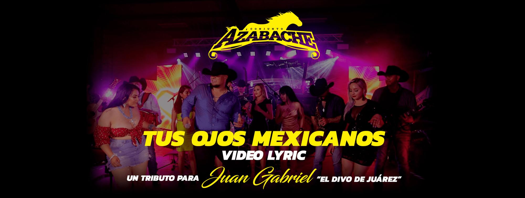 """El Único y Original Norteño Romántico CONJUNTO AZABACHE rinde homenaje al Divo de Juárez con su Video Lyric """"Tus Ojos Mexicanos"""" Live Session"""