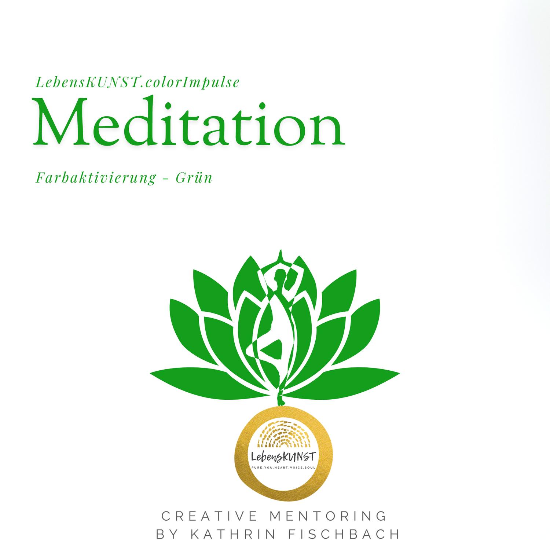 """Meditation - FarbImpulse """"Grün"""""""