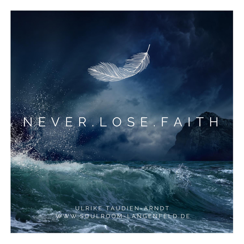 Never.Lose.Faith.