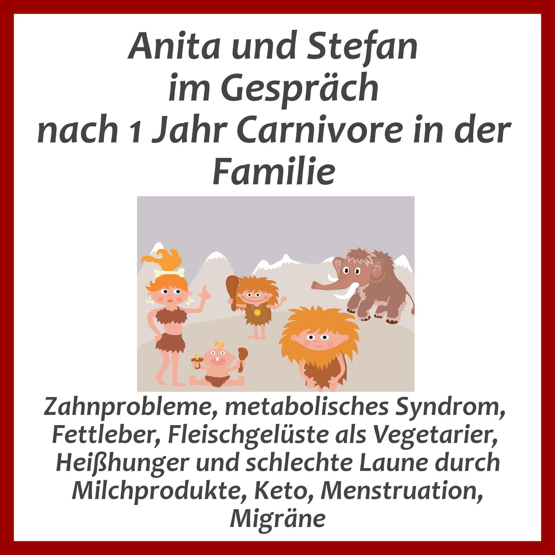 Anita und Stefan über Carnivore in der Familie