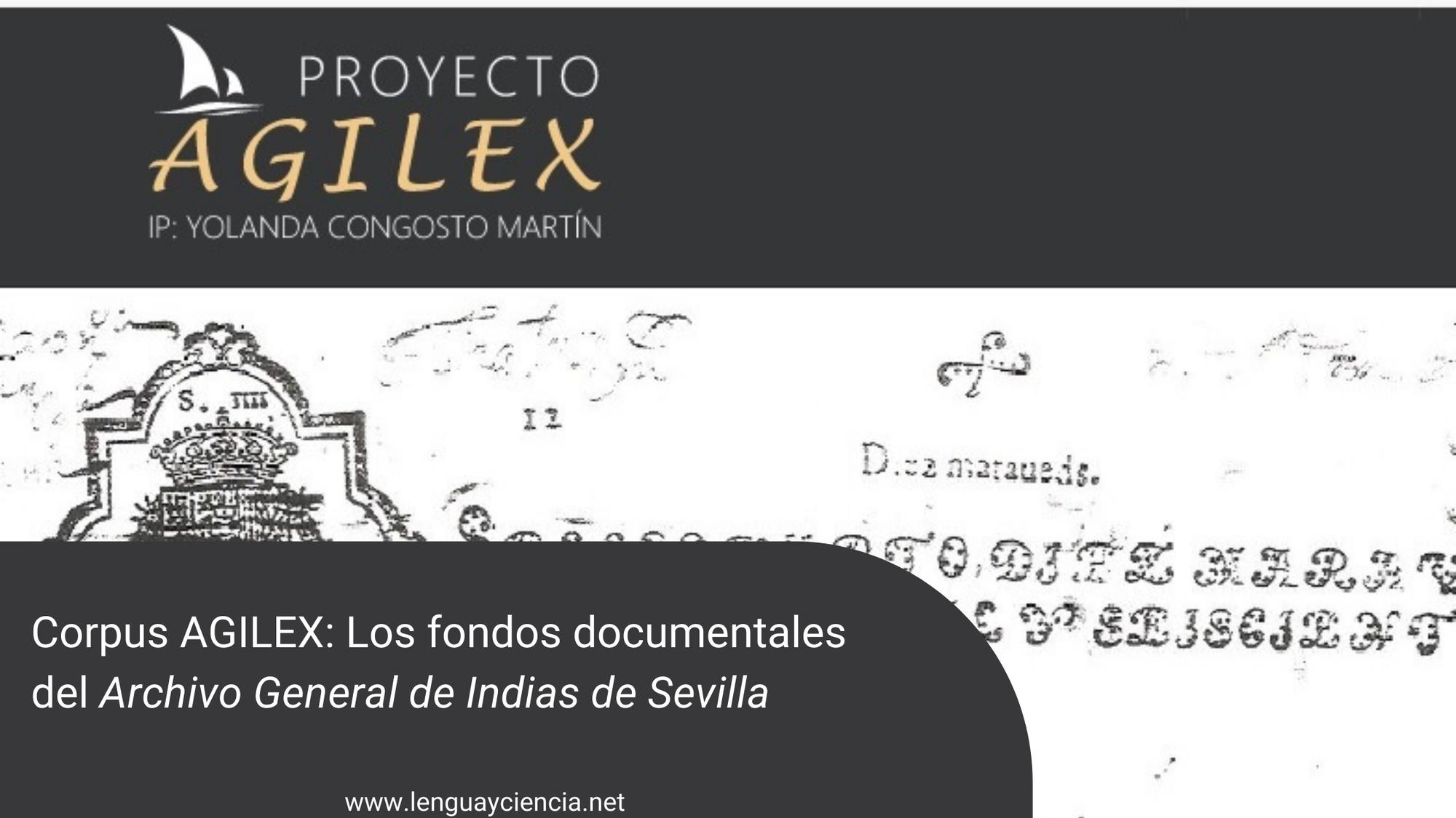 Corpus AGILEX: Los fondos documentales del Archivo General de Indias de Sevilla