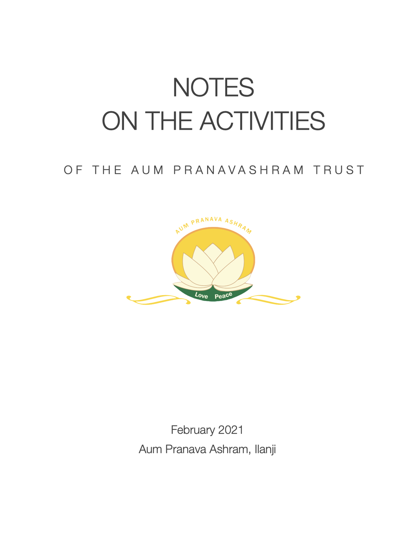Notes On The Activities of the Aum Pranavashram Trust