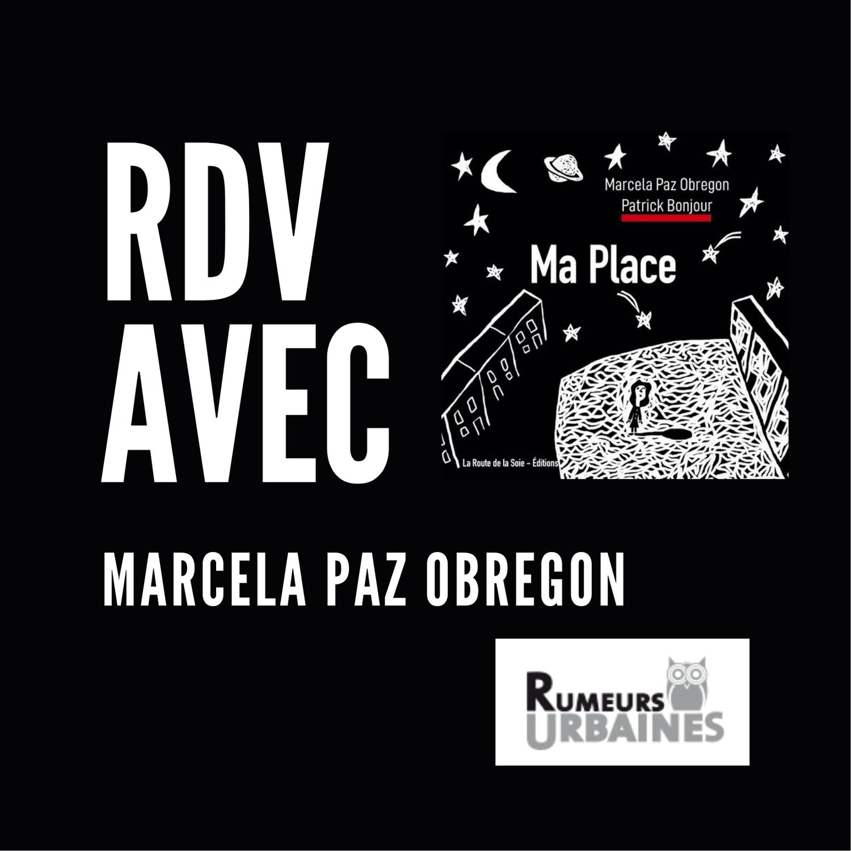 Rendez-vous avec Marcela Paz Obregon au festival rumeurs urbaines