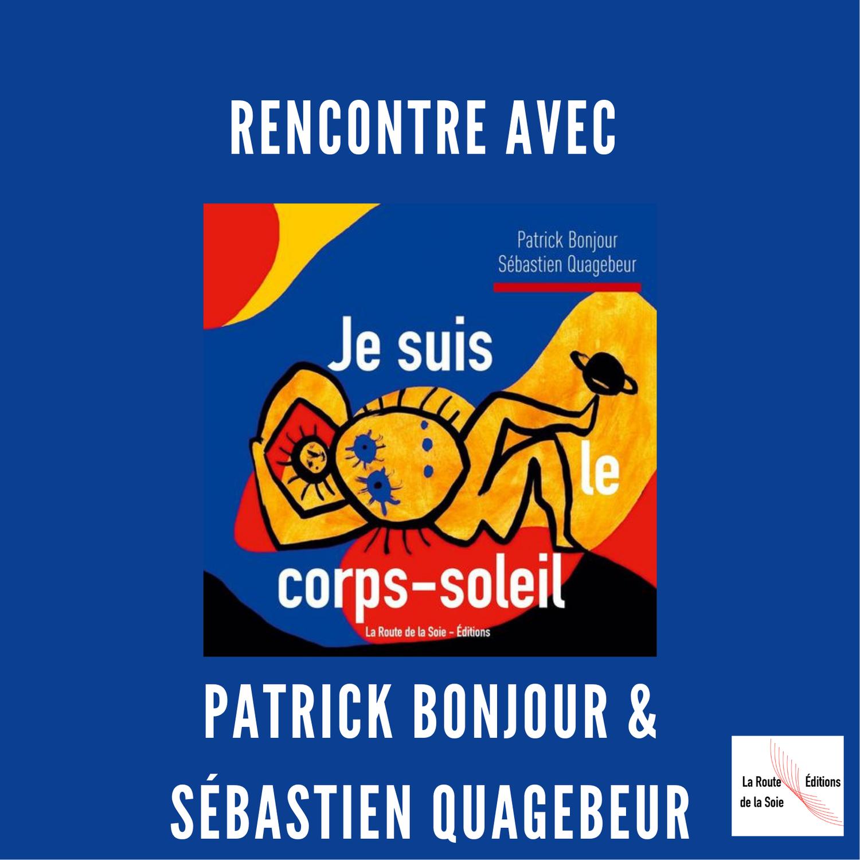 Sébastien Quagebeur & Patrick Bonjour