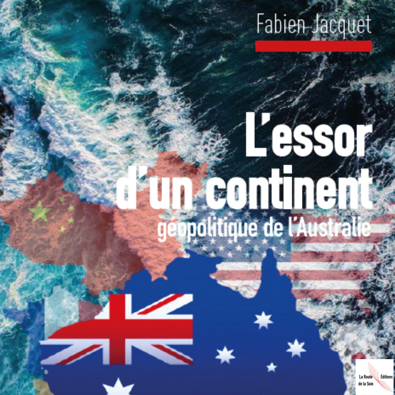 """Publication de """"L'essor d'un continent"""" de Fabien Jacquet"""