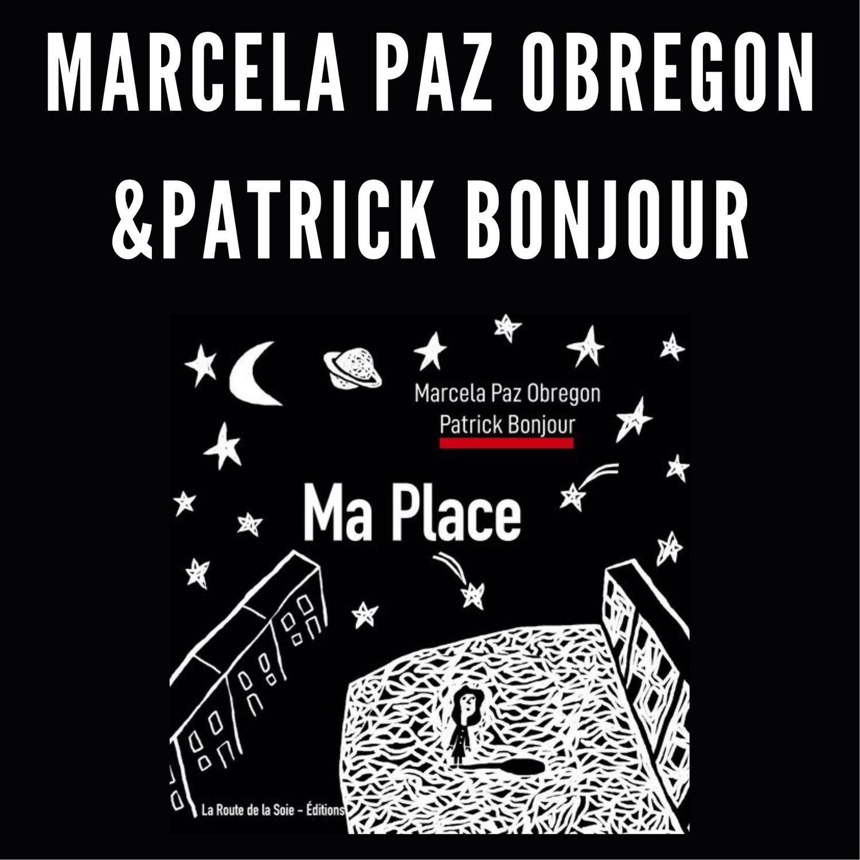 Ma place de Marcela Paz Obregon