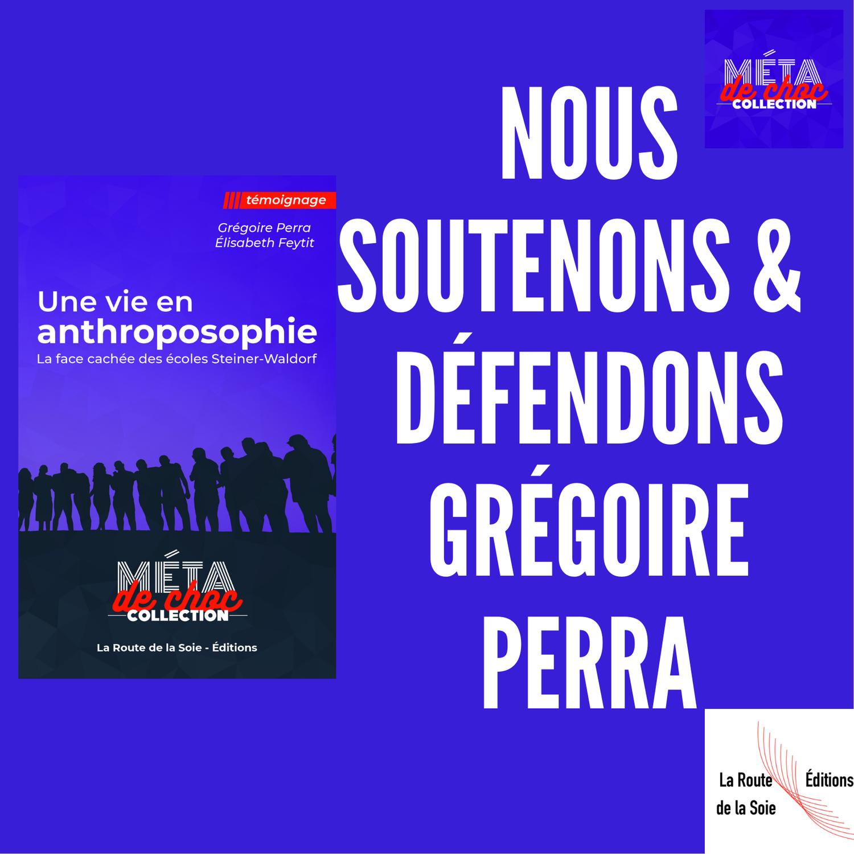 Nous soutenons & défendons Grégoire Perra