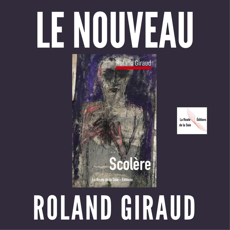 Roland Giraud : Scolère
