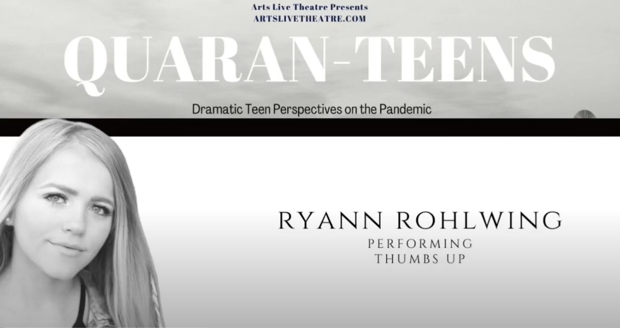 Quaran-Teens: Ryann Rohlwing performing Thumbs Up