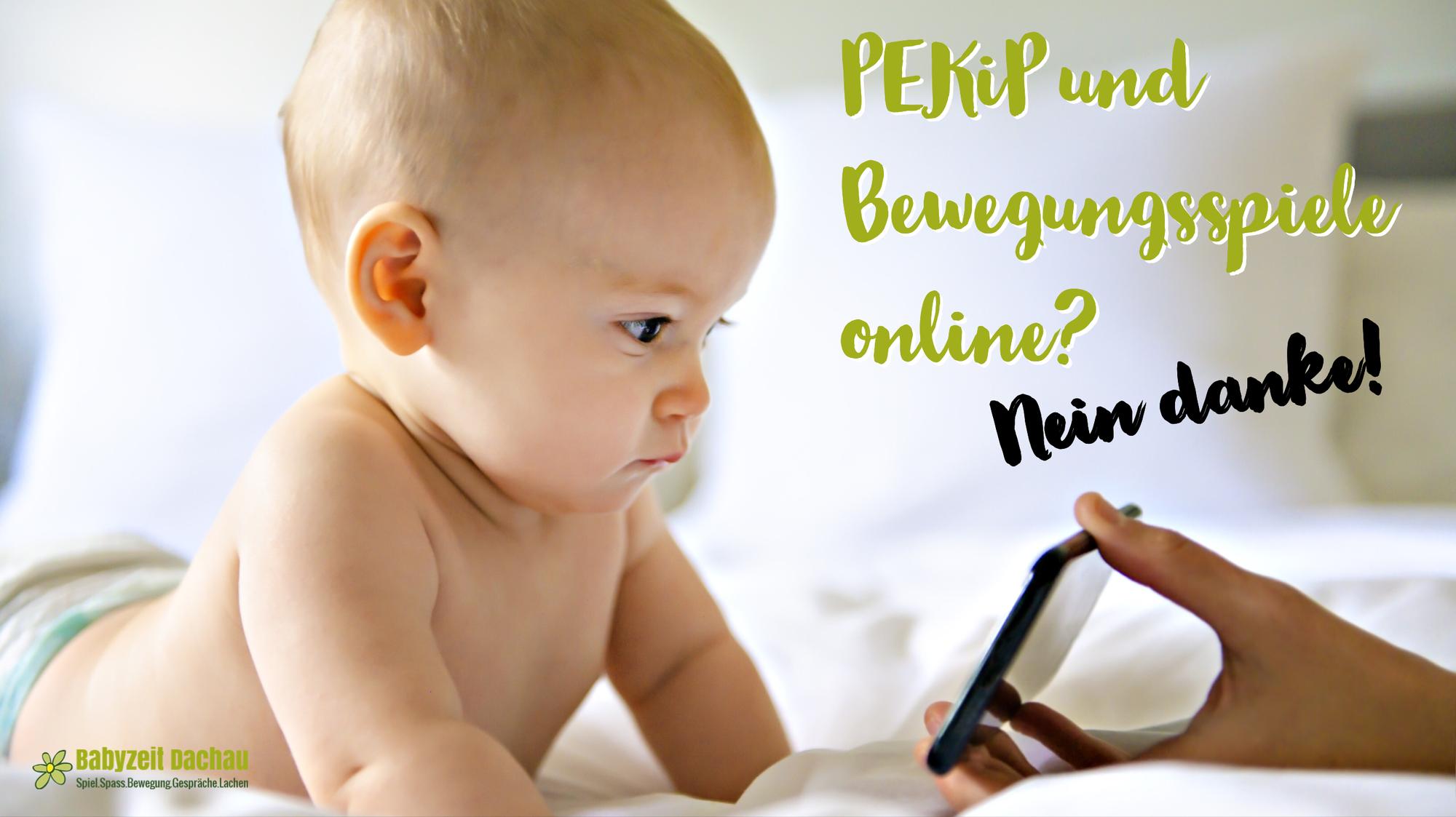 PEKiP und Bewegungsspiele online? Nein danke!