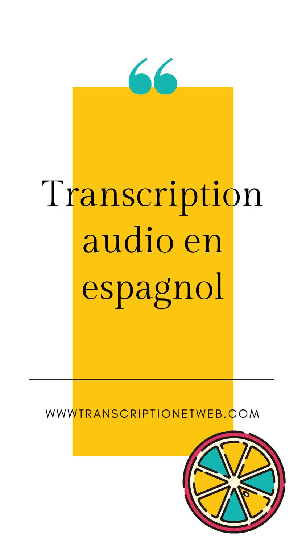 Transcription audio en espagnol