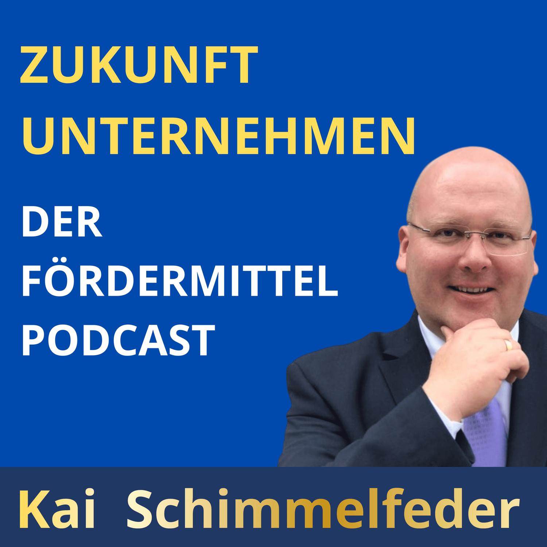 Fördermittel-Podcast mit Kai Schimmelfeder