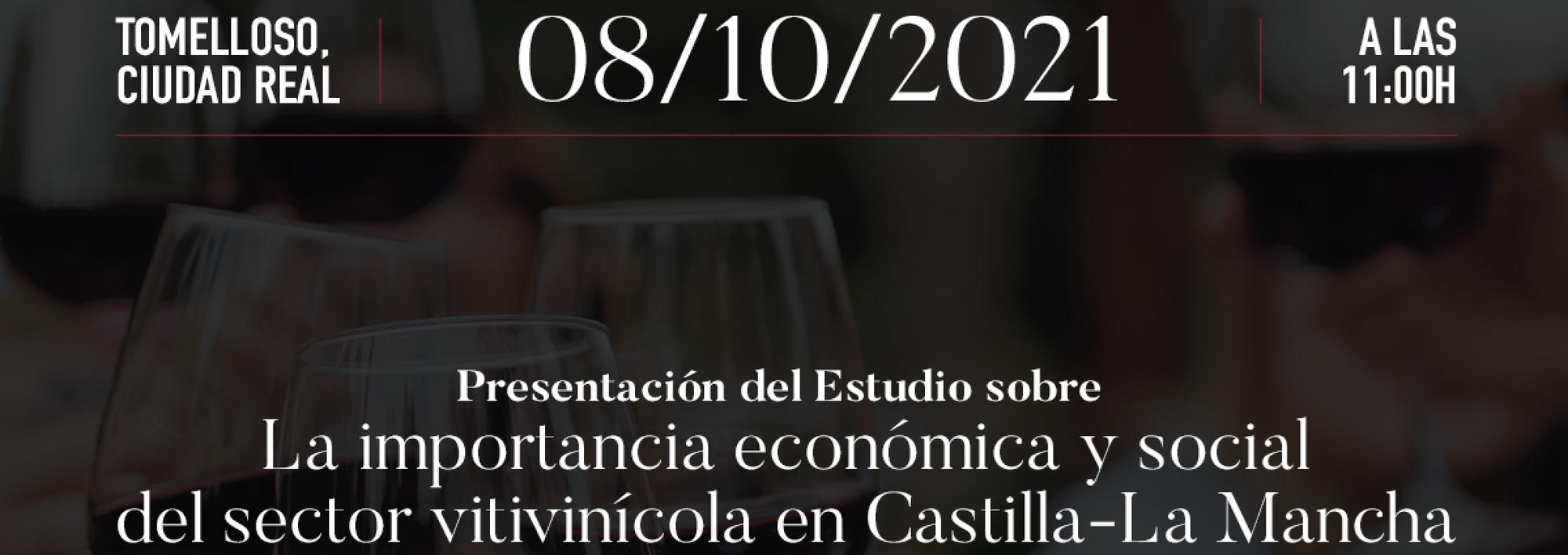 Presentación Estudio Importancia sector vitivinícola en Castilla-La Mancha